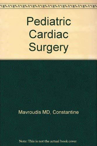 9780801670459: Pediatric Cardiac Surgery
