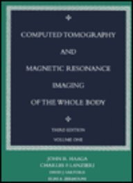 Computed Tomography and Magnetic Resonance Imaging of: Haaga MD FACR