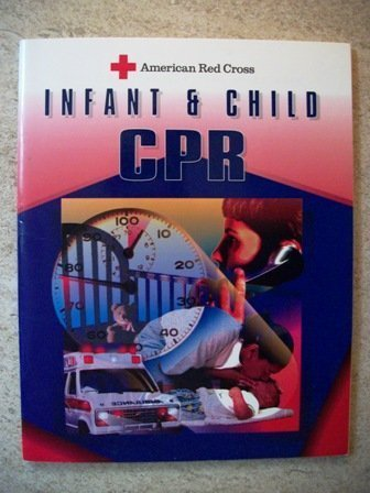 9780801670619: American Red Cross Infant and Child Cpr
