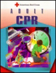 3c42daa14bd American Red Cross Adult Cpr (9780801670626) by American National Red Cross