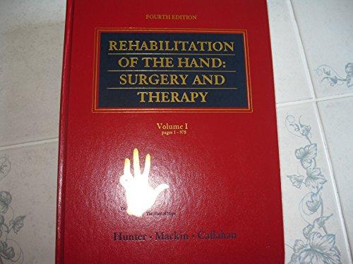 9780801671258: Rehabilitation of the Hand: Vol.1