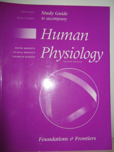 Human Physiology: Foundations and Frontiers No Two: Vernon, A., Schauf, Charles L., etc.