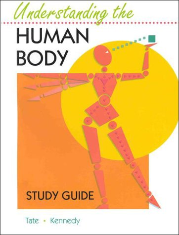 9780801671982: Student Study Guide for use with Understanding the Human Body