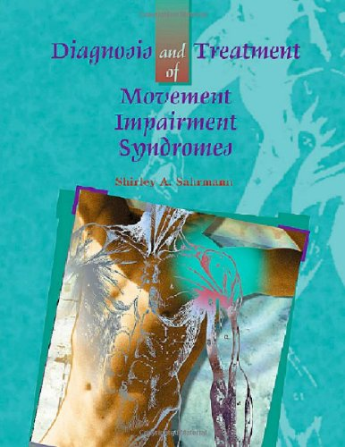 9780801672057: Diagnosis and Treatment of Movement Impairment Syndromes, 1e