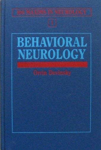 9780801672804: Behavioral Neurology: 100 Maxims