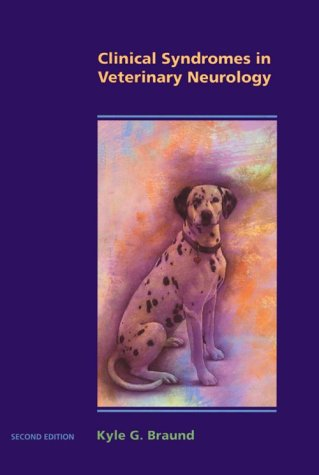 9780801673542: Clinical Syndromes in Veterinary Neurology