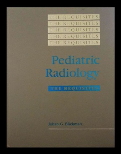 9780801674358: Pediatric Radiology: The Requisites