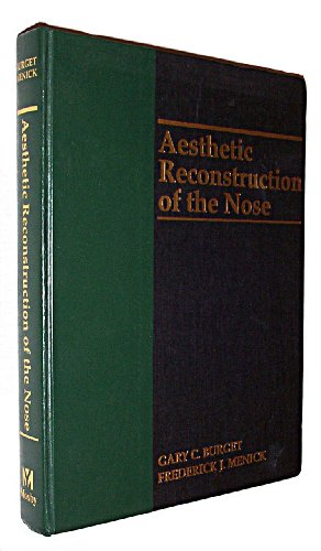 9780801674433: Aesthetic Reconstruction Of The Nose, 1e