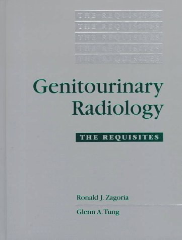9780801674822: Genitourinary Radiology: The Requisites