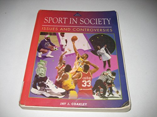 9780801675577: Sport in Society - Issues and Controversy