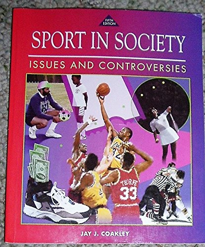 9780801675577: Sport Society Issues Controversy
