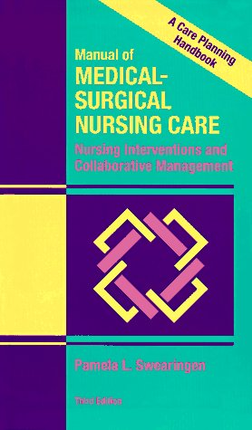 9780801676949: Manual of Medical Surgical Nursing Care: Nursing Interventions and Collaborative Management