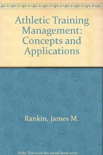 9780801676987: Athletic Training Management: Concepts and Applications