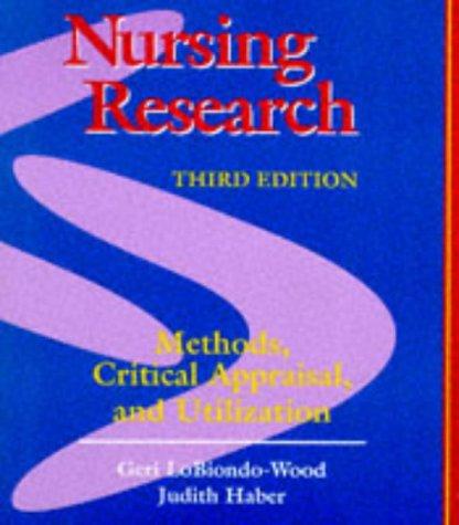 9780801677274: Nursing Research: Methods, Critical Appraisal, and Utililization