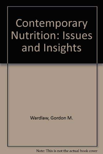 9780801677601: Contemporary Nutrition: Issues and Insights