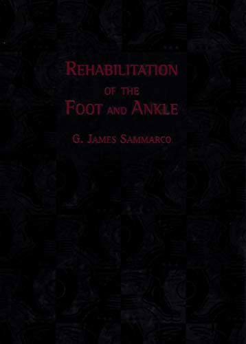 9780801677717: Rehabilitation Of The Foot And Ankle