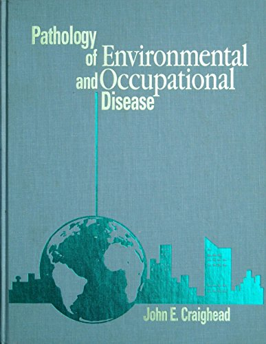 9780801677762: Pathology of Environmental and Occupational Disease