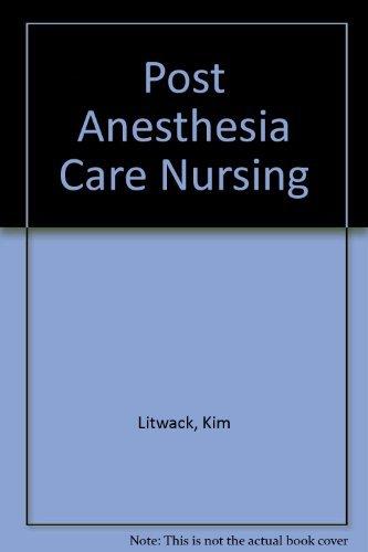 9780801678189: Post Anesthesia Care Nursing