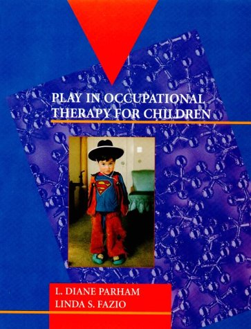 9780801678387: Play in Occupational Therapy for Children