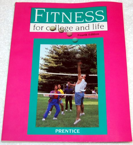9780801678547: Fitness for College and Life