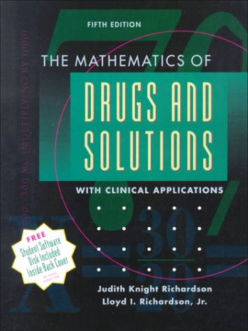 9780801678950: The Mathematics of Drugs and Solutions with Clinical Applications, 5e