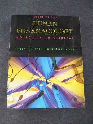 Human Pharmacology: Molecular to Clinical: Theodore M. Brody,