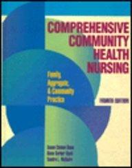 Comprehensive Community Health Nursing: Family, Aggregate, &: Susan Clemen-Stone; Diane