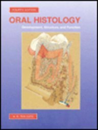 9780801679667: Oral Histology: Development, Structure, and Function