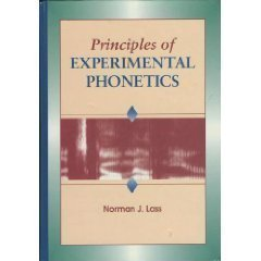 9780801679759: Principles of Experimental Phonetics, 1e