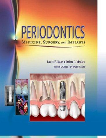 9780801679780: Periodontics: Medicine, Surgery and Implants, 1e