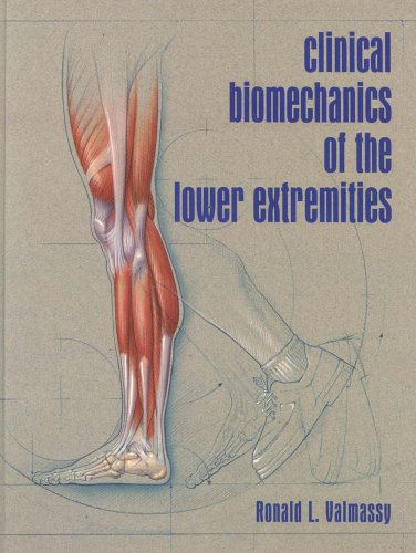 9780801679865: Clinical Biomechanics of the Lower Extremities, 1e