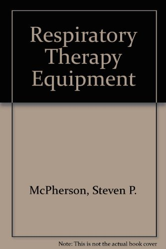 9780801679896: Respiratory Therapy Equipment