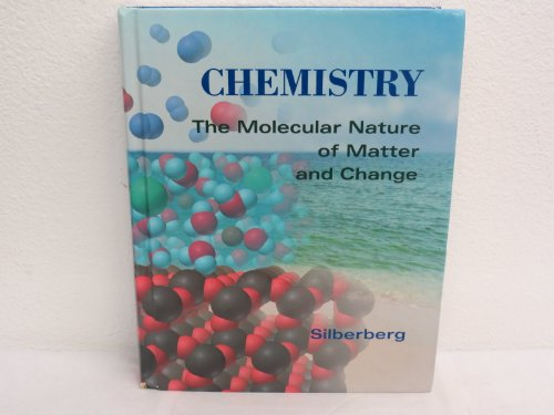 9780801679957: Chemistry: The Molecular Nature of Matter and Change