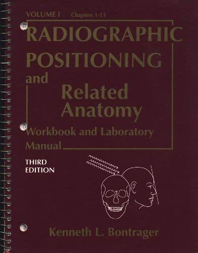 9780801680571: Textbook of Radiographic Positioning and Related Anatomy: Workbook and Laboratory Manual v.1 (Vol 1)