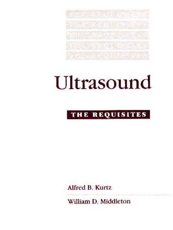 9780801680960: Ultrasound: the Requisites
