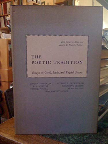 The Poetic Tradition: Essays on Greek, Latin: Allen, Don Cameron,