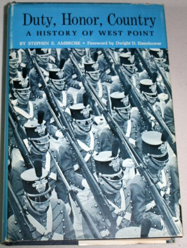 9780801800238: Duty, Honor, Country: A History of West Point