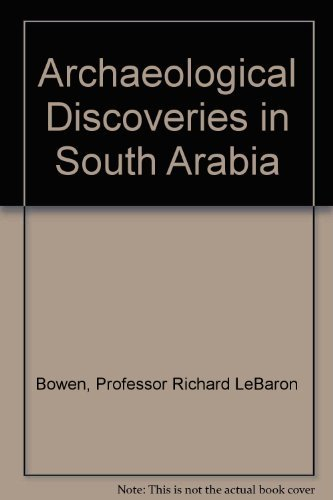 9780801800856: Archaeological Discoveries in South Arabia