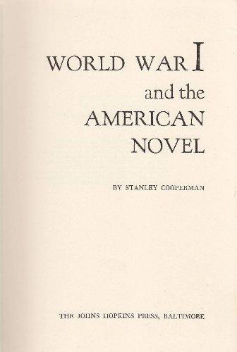 World War I and the American Novel: Cooperman, Professor Stanley