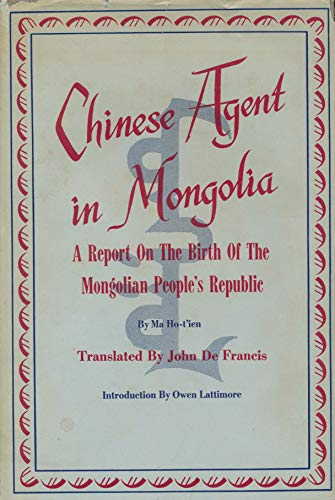 9780801801594: Chinese Agent in Mongolia