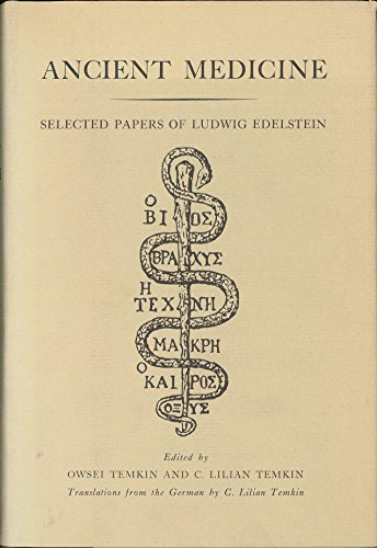 9780801801839: Ancient Medicine: Selected Papers of Ludwig Edelstein
