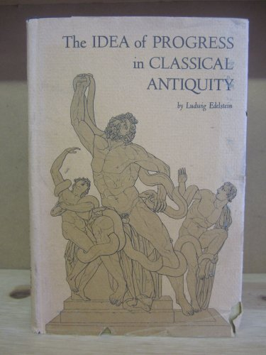 9780801801853: The Idea of Progress in Classical Antiquity