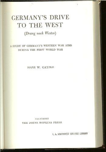 Germany's drive to the west (Drang nach: Gatzke, Hans Wilhelm