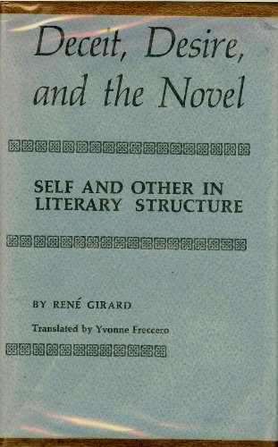 9780801802201: Deceit, Desire, and the Novel: Self and Other in Literary Structure