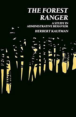 9780801803284: Forest Ranger: A Study in Administrative Behavior