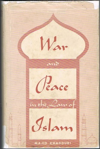 9780801803369: War and Peace in the Law of Islam