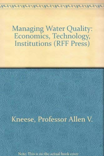 9780801803420: Managing Water Quality: Economics, Technology, Institutions (RFF Press)