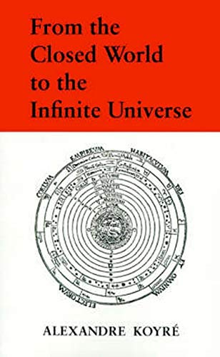 9780801803475: From the Closed World to the Infinite Universe (Hideyo Noguchi Lecture)