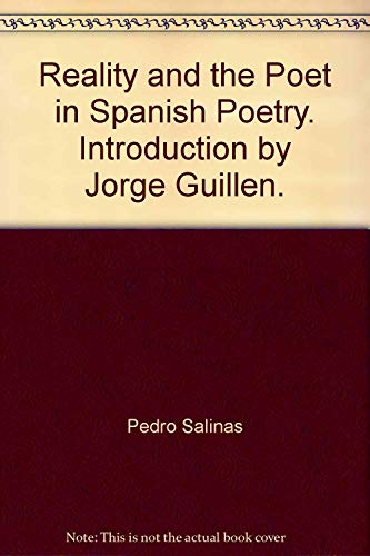 Reality and the Poet in Spanish Poetry: Pedro Salinas
