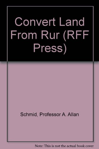 Convert Land From Rural to Urban Uses: Schmid, Professor A.